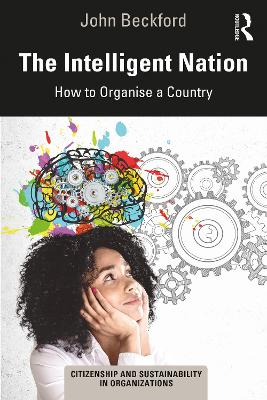 The Intelligent Nation: How to Organise a Country by John Beckford