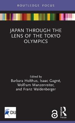 Japan Through the Lens of the Tokyo Olympics Open Access book