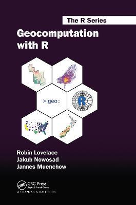 Geocomputation with R by Robin Lovelace
