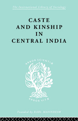 Caste and Kinship in Central India book