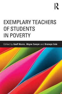 Exemplary Teachers of Students in Poverty by Geoff Munns