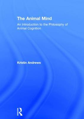 Animal Mind by Kristin Andrews