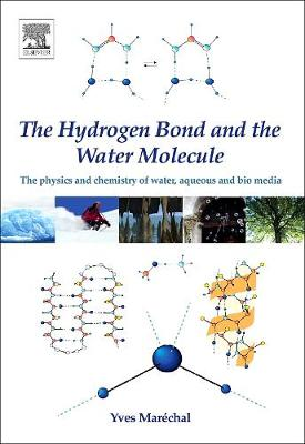 Hydrogen Bond and the Water Molecule book