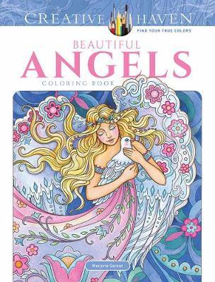 Creative Haven Beautiful Angels Coloring Book by Marjorie Sarnat