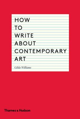 How to Write About Contemporary Art book