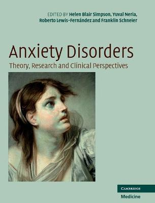 Anxiety Disorders by Yuval Neria
