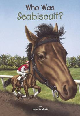 Who Was Seabiscuit? book