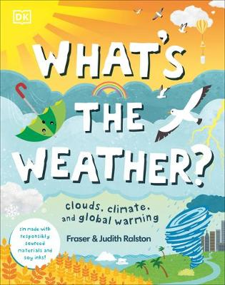 What's the Weather?: Clouds, Climate, and Global Warming by DK