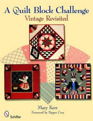 A Quilt Block Challenge by Mary Kerr