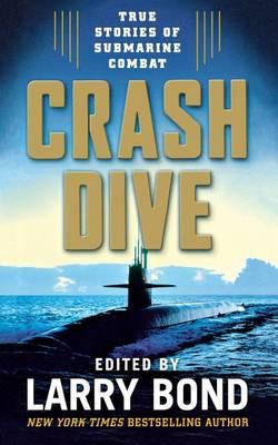 Crash Dive by Larry Bond
