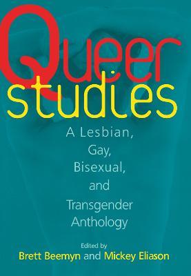 Queer Studies by Eliason, Michele J