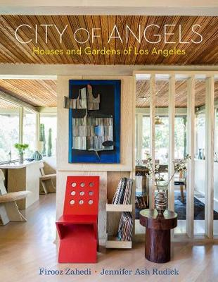 City of Angels: Houses and Gardens of Los Angeles book