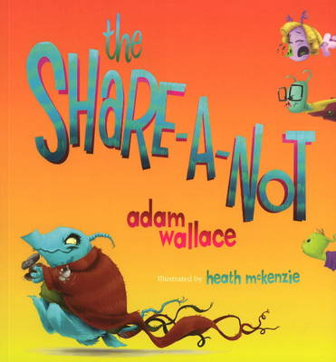 Share-a-Not by Adam Wallace
