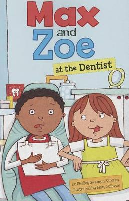 Max and Zoe at the Dentist by Shelley Swanson Sateren