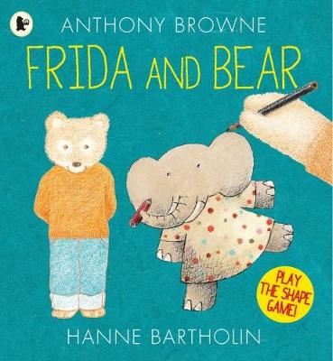 Frida and Bear by Anthony Browne