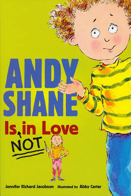 Andy Shane Is Not in Love with CD by Jennifer Richard Jacobson