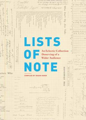 Lists of Note by Shaun Usher