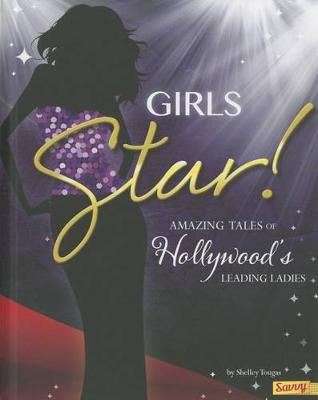 Girls Star! by Shelley Marie Tougas