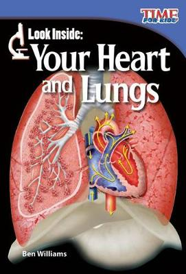 Look Inside: Your Heart and Lungs by Ben Williams