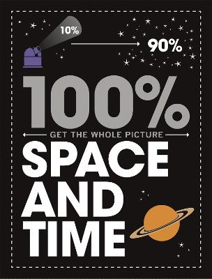 100% Get the Whole Picture: Space and Time by Paul Mason