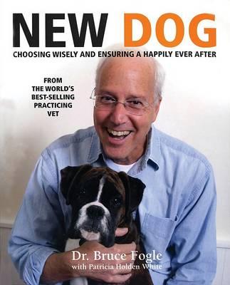 New Dog by Dr Bruce Fogle