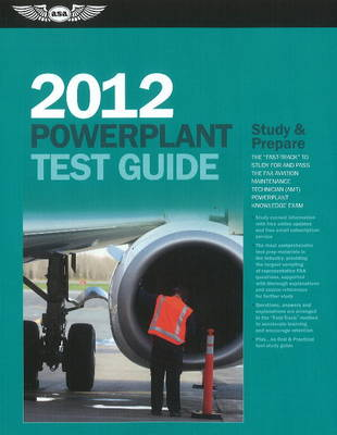 Powerplant Test Guide 2012 by Dale Crane