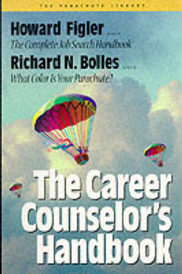 The The Career Counselor's Handbook by Howard Figler