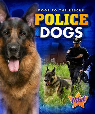 Police Dogs by Sara Green
