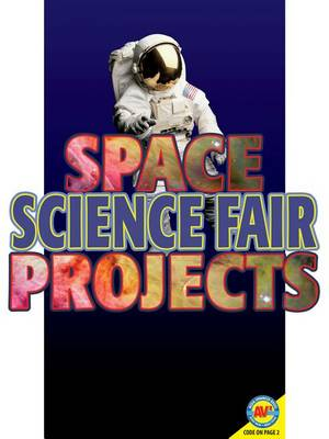 Space Science Fair Projects book