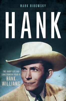 Hank by Mark Ribowsky