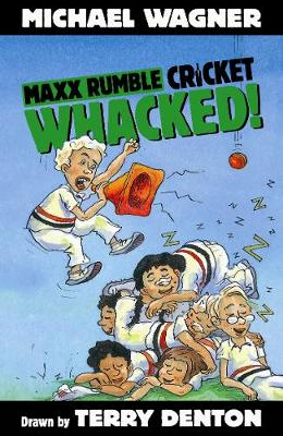 Maxx Rumble Cricket 6: Whacked! by Michael Wagner