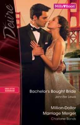 Bachelor's Bought Bride / Million-Dollar Marriage Merger by Charlene Sands