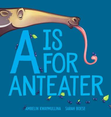 Is for Anteater book