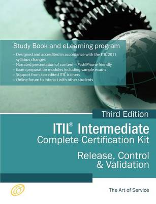 Itil Release, Control and Validation (Rcv) Full Certification Online Learning and Study Book Course - The Itil Intermediate Rcv Capability Complete Certification Kit - Third Edition by Ivanka Menken
