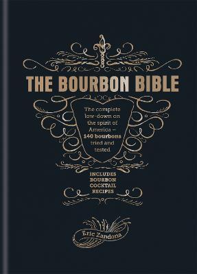 The Bourbon Bible by Eric Zandona