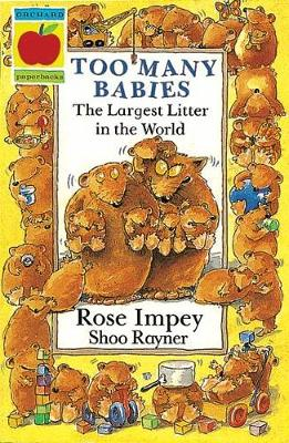 Too Many Babies by Rose Impey