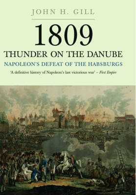 Thunder on the Danube  Vol I by John H. Gill