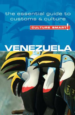 Venezuela - Culture Smart! The Essential Guide to Customs & Culture by Russell Maddicks