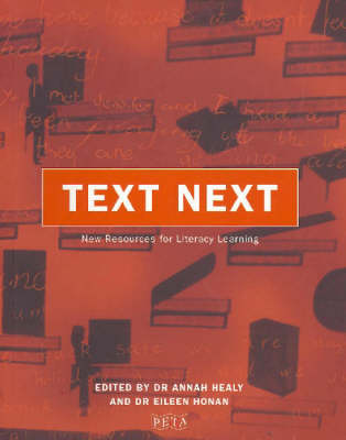 Text Now: New Resources for Literacy Learning by Annah Healy
