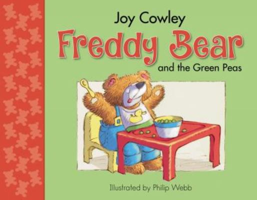 Freddy Bear and the Green Peas by Joy Cowley