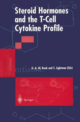 Steroid Hormones and the T-Cell Cytokine Profile by Graham A. W. Rook