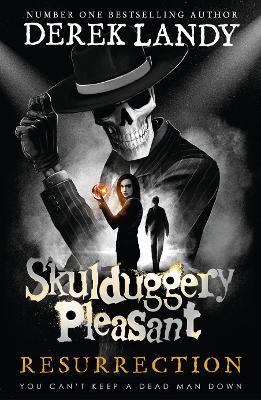 Skulduggery Pleasant #10: Resurrection by Derek Landy
