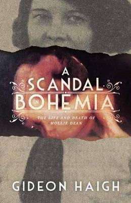 Scandal in Bohemia by Gideon Haigh
