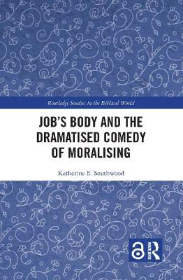 Job's Body and the Dramatised Comedy of Moralising book