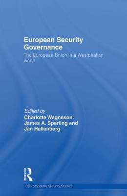 European Security Governance by Charlotte Wagnsson
