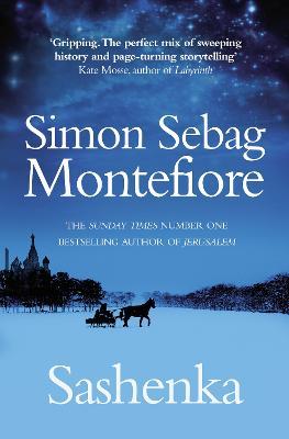 Sashenka by Simon Sebag Montefiore