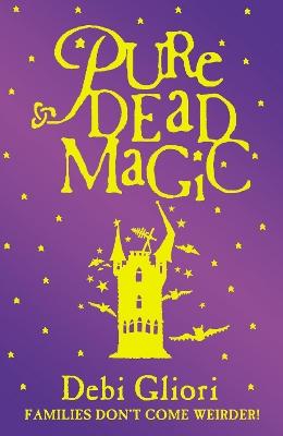 Pure Dead Magic book