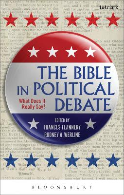 The Bible in Political Debate by Frances Flannery