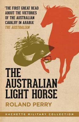 Australian Light Horse by Roland Perry
