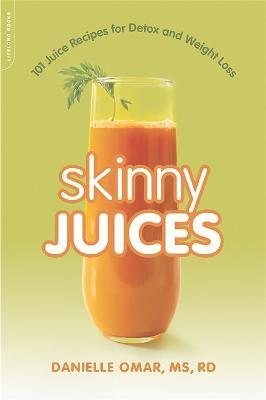 Skinny Juices by Danielle Omar